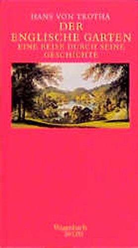 Trotha, Hans von: Der Englische Garten
