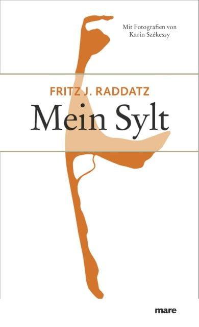 Raddatz, Fritz J: Mein Sylt