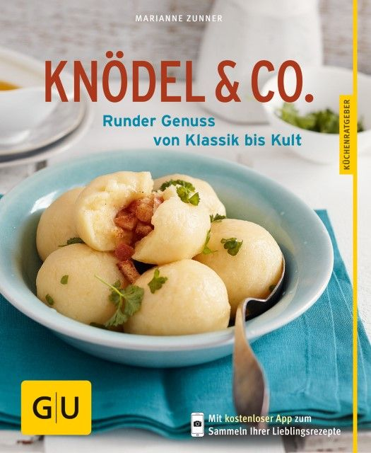Zunner, Marianne: Knödel & Co