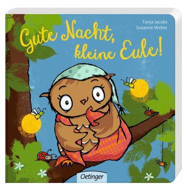 Weber, Susanne: Gute Nacht, kleine Eule!