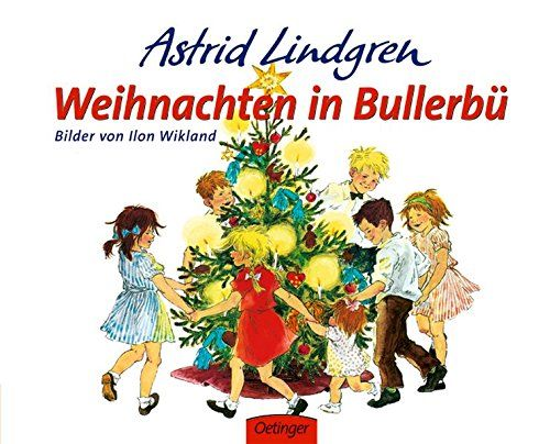 Lindgren, Astrid: Weihnachten in Bullerbü