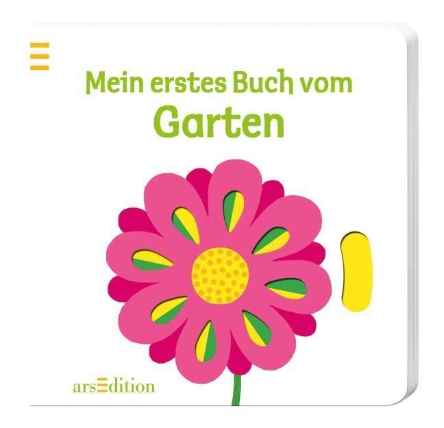 : Mein erstes Buch vom Garten