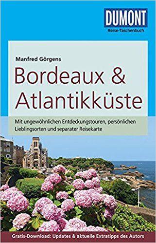 Görgens, Manfred: Bordeaux & Atlantikküste