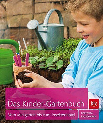 Baumjohann, Dorothea: Das Kinder-Gartenbuch