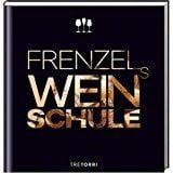 : Frenzels Weinschule