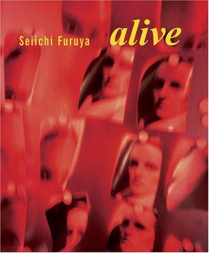 : Seiichi Furuya: Alive
