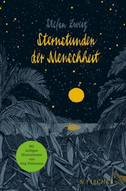 Zweig, Stefan: Sternstunden der Menschheit