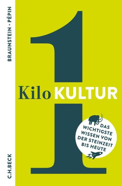 Braunstein, Florence/Pépin, Jean-François: 1 Kilo Kultur
