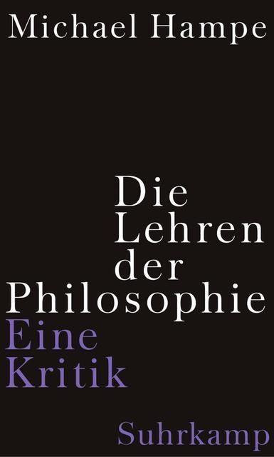 Hampe, Michael: Die Lehren der Philosophie