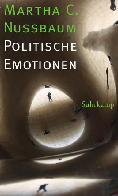 Nussbaum, Martha C: Politische Emotionen
