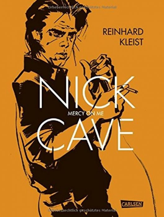 Kleist, Reinhard: Nick Cave - Mercy on Me