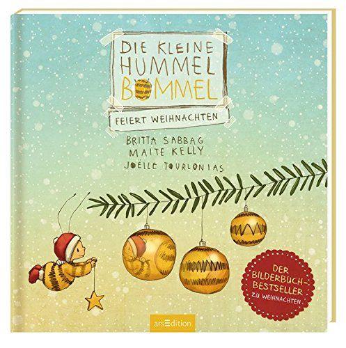 Sabbag, Britta/Kelly, Maite: Die kleine Hummel Bommel feiert Weihnachten