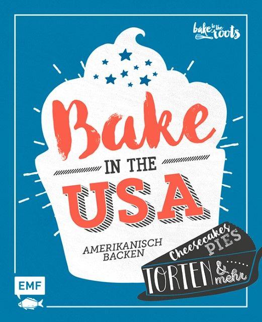 Kromer, Marc: Bake in the USA