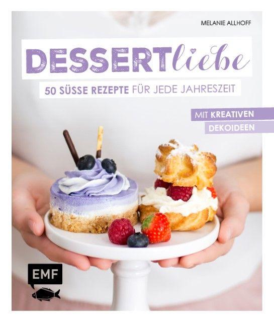 Allhoff, Melanie: Dessertliebe