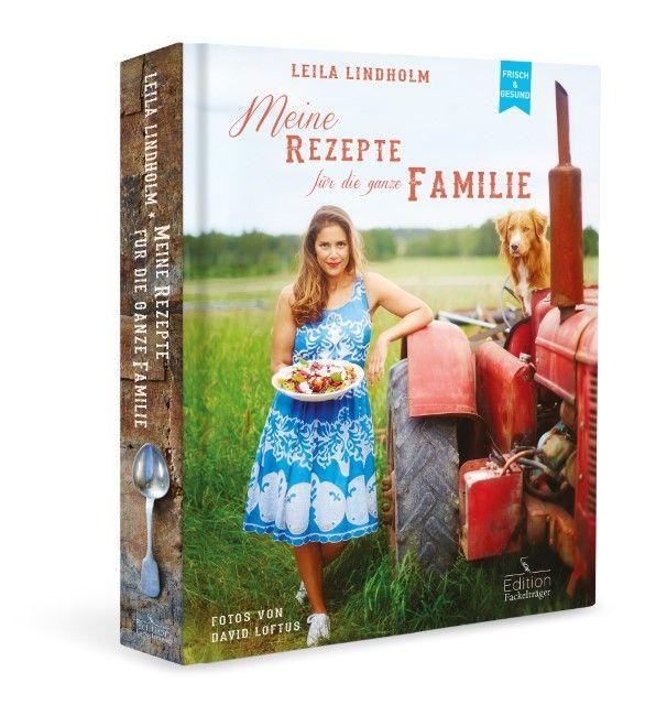 Lindholm, Leila: Meine Rezepte für die ganze Familie