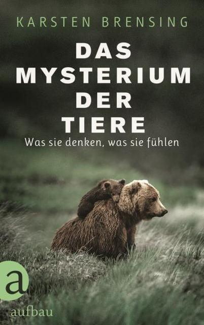 Brensing, Karsten: Das Mysterium der Tiere