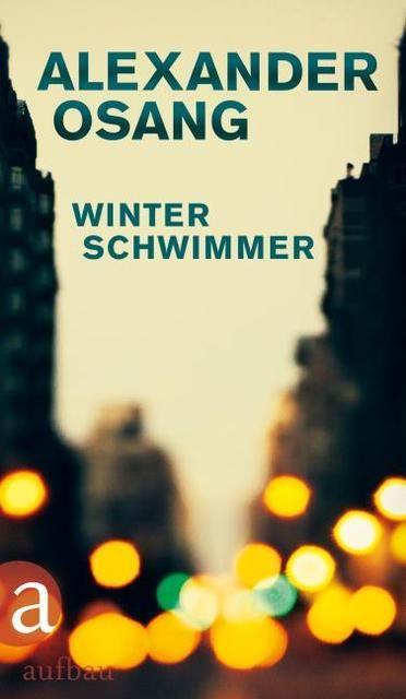 Osang, Alexander: Winterschwimmer