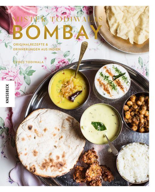 Todiwala, Cyrus/Cathcart, Helen: Mister Todiwalas Bombay