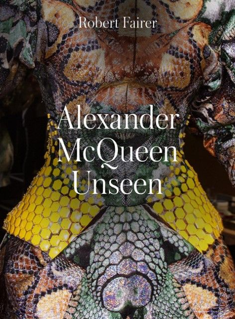 Singer, Sally/Wilcox, Clair: Alexander McQueen - Unseen