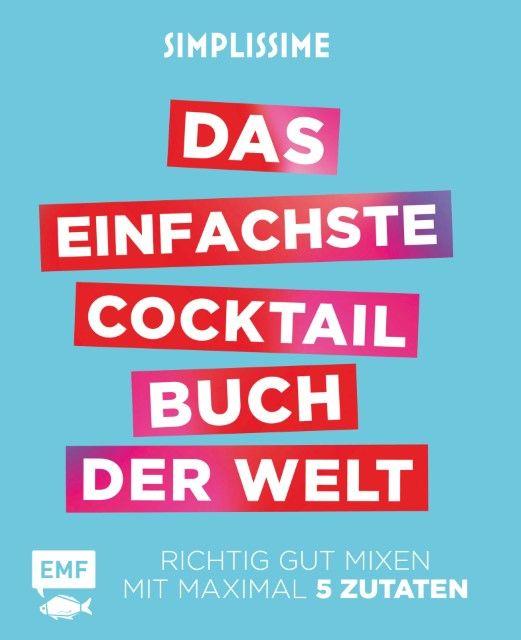 : Simplissime - Das einfachste Cocktailbuch der Welt