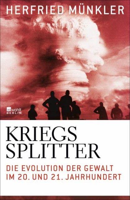 Münkler, Herfried: Kriegssplitter