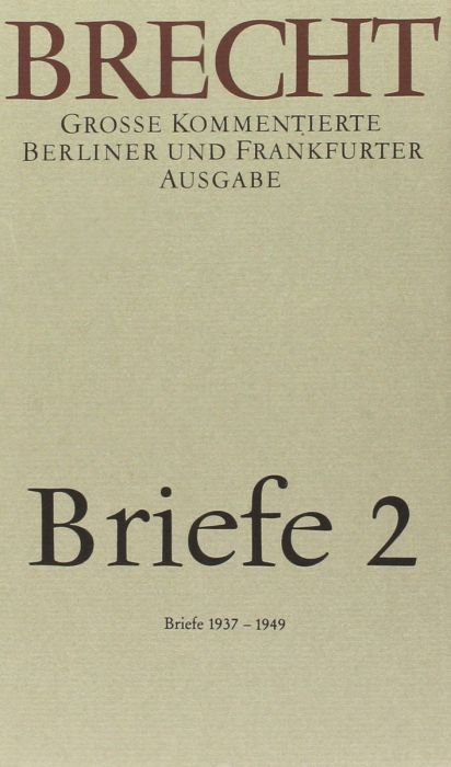 Brecht, Bertolt: Briefe 2
