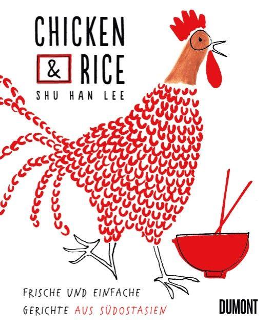 Lee, Shu Han: Chicken & Rice