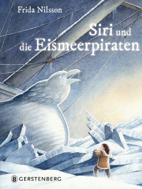 Nilsson, Frida: Siri und die Eismeerpiraten