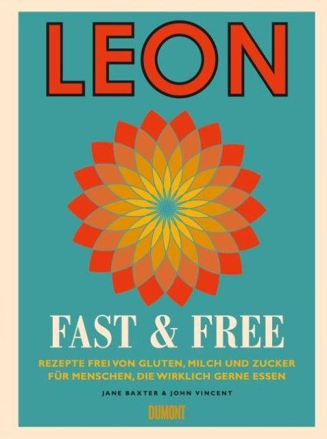 Baxter, Jane/Vincent, John: LEON - Fast & Free