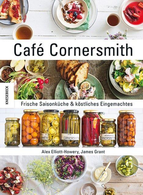 Elliott-Howery, Alex/Grant, James: Café Cornersmith