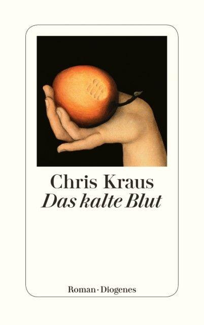 Kraus, Chris: Das kalte Blut