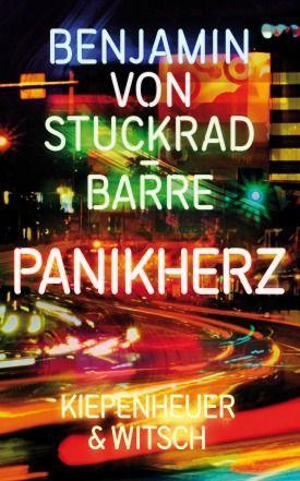 Stuckrad-Barre, Benjamin von: Panikherz