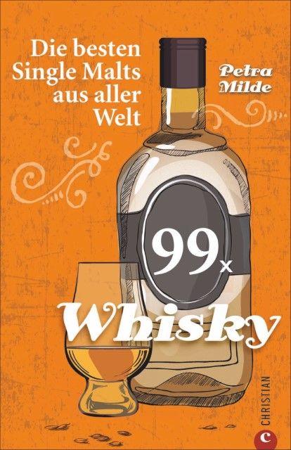 Milde, Petra: 99 x Whisky