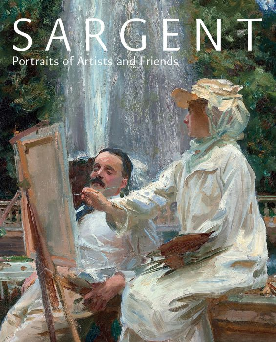 : Sargent: Portaits of Artists and Friends