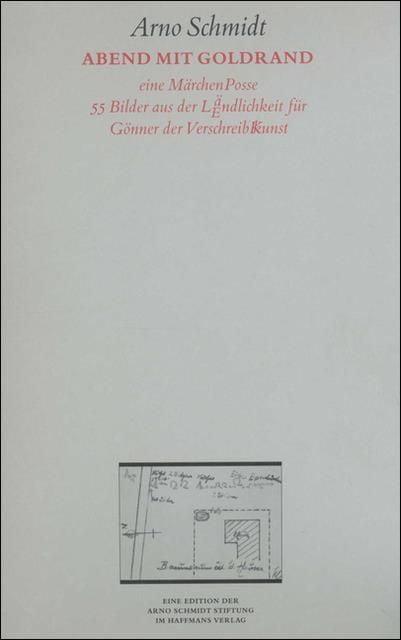 Schmidt, Arno: Abend mit Goldrand