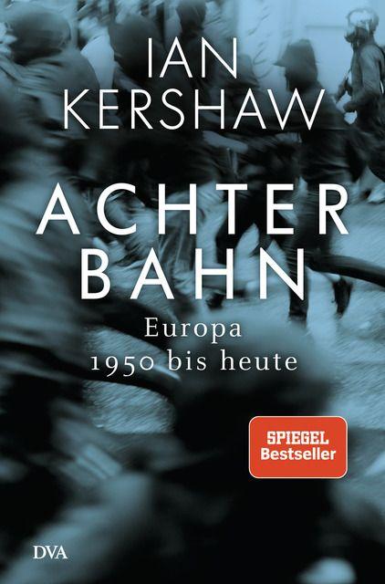 Kershaw, Ian: Achterbahn
