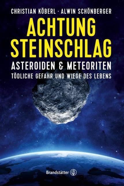 Köberl, Christian/Schönberger, Alwin: Achtung Steinschlag!