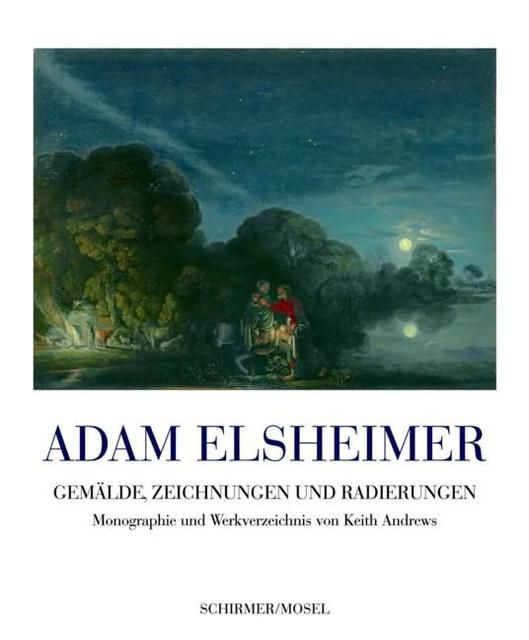 Andrews, Keith: Adam Elsheimer
