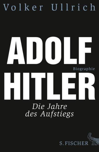 Ullrich, Volker: Adolf Hitler