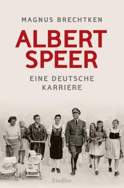 Brechtken, Magnus: Albert Speer