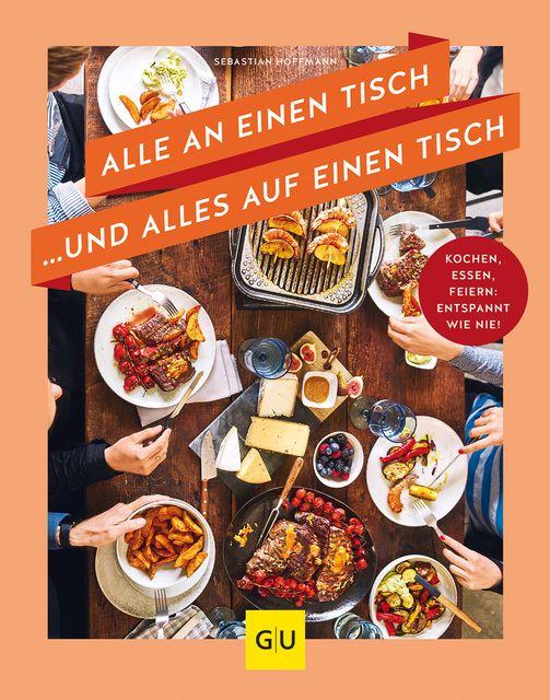 Hoffmann, Sebastian: Alle an einen Tisch ... und alles auf einen Tisch