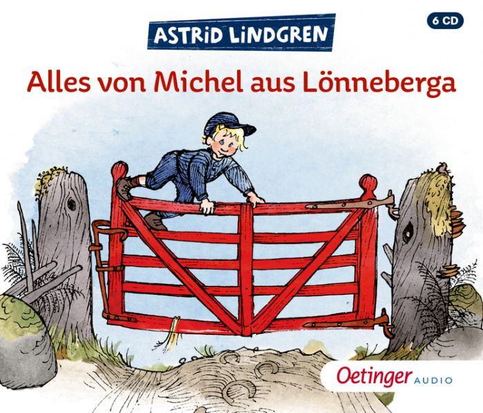 Lindgren, Astrid: Alles von Michel aus Lönneberga
