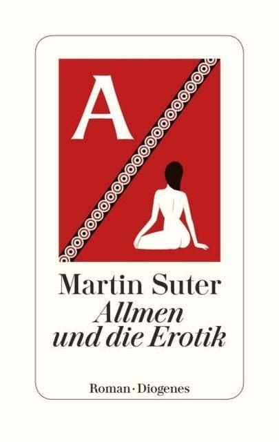 Suter, Martin: Allmen und die Erotik