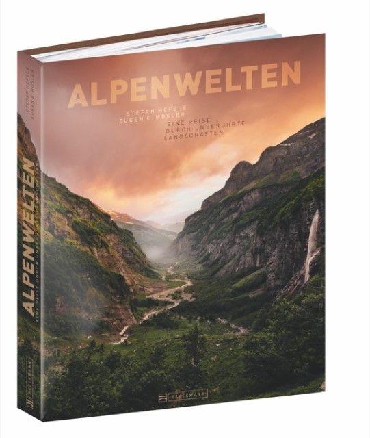 Hüsler, Eugen E/Hefele, Stefan: Alpenwelten