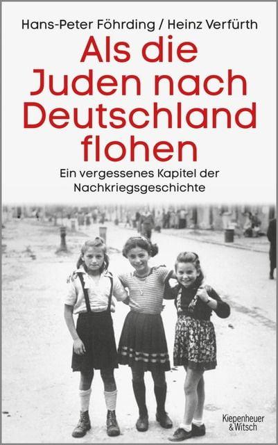 Föhrding, Hans-Peter/Verfürth, Heinz: Als die Juden nach Deutschland flohen