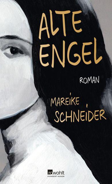 Schneider, Mareike: Alte Engel