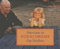 Stricherz,  Guy (Hrsg.): Americans in Kodachrome 1945-1965