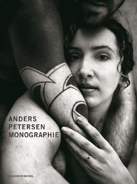 Petersen, Anders/Stahel, Urs/Persson, Hasse: Anders Petersen - Monographie
