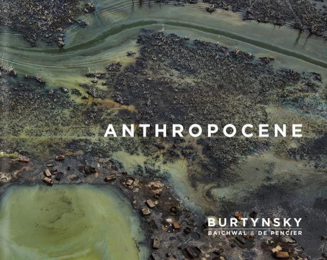 Burtynsky, Ed/Baichwal, Jennifer/de Pencier, Nicholas: Anthropocene