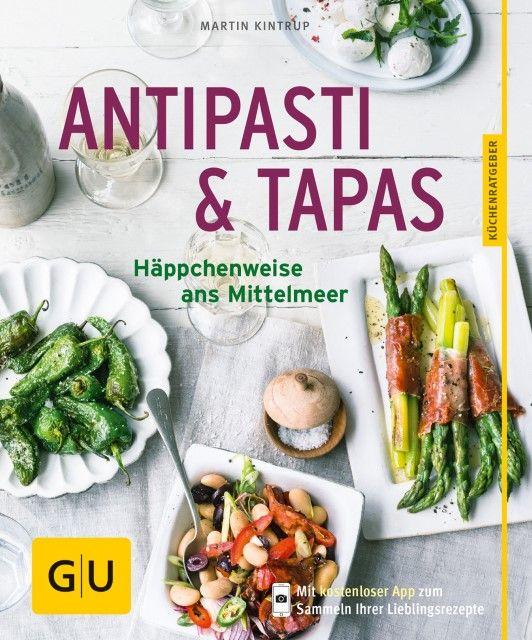 Kintrup, Martin/Schardt, Wolfgang: Antipasti & Tapas